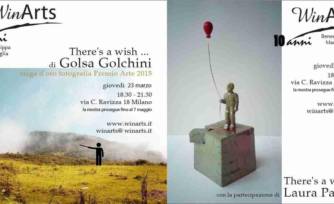 """23 marzo 2017 """"There's a wish"""" di Golsa Golchini con la partecipazione di Laura Pagliai"""
