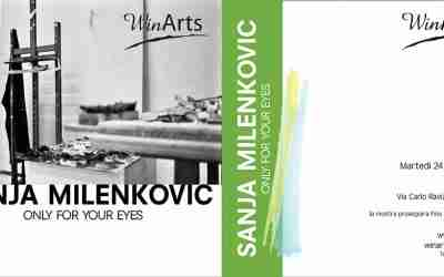 24 settembre 2019 – ONLY FOR YOUR EYES | La mostra personale di Sanja Milenkovic